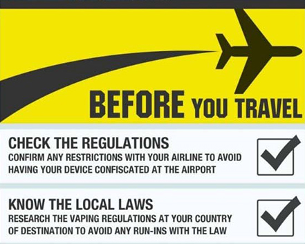 Travel advice for vapers. Check with airline of regulations and know the local laws for vaping whereever your travelling to